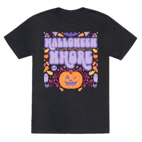 Halloween Whore T-Shirt