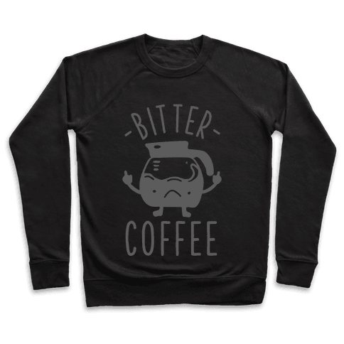 Bitter coffee Pullover