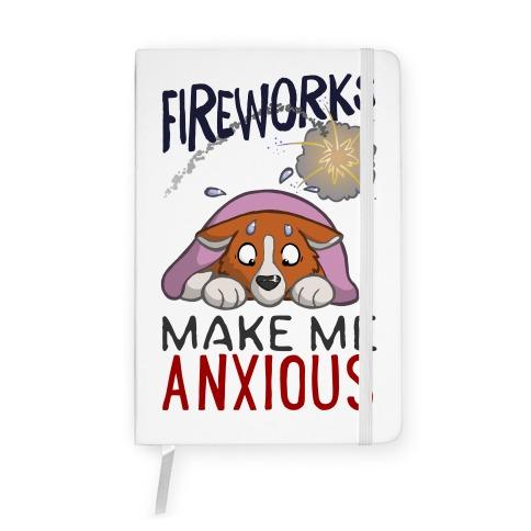 Fireworks Make Me Anxious Notebook