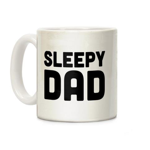 Sleepy Dad Coffee Mug