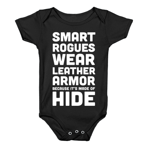 Smart Rogues Wear Leather Armor Baby Onesy