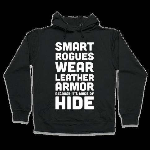 Smart Rogues Wear Leather Armor Hooded Sweatshirt
