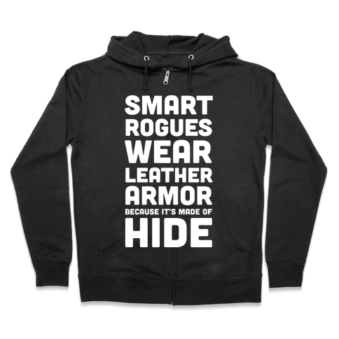 Smart Rogues Wear Leather Armor Zip Hoodie