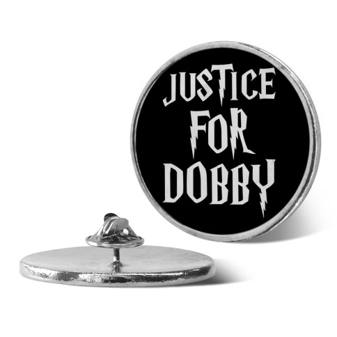 Justice For Dobby Parody pin
