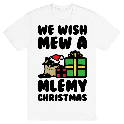 We Wish Mew A Mlemy Christmas T-Shirt