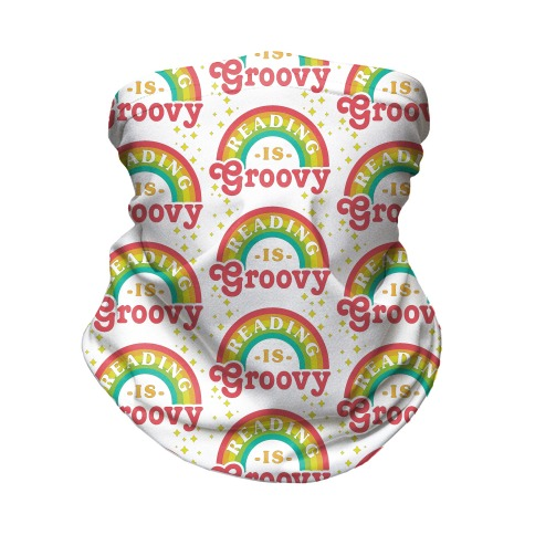 Reading is Groovy Neck Gaiter