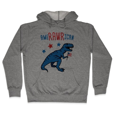 AmeRAWRican Dino Hooded Sweatshirt
