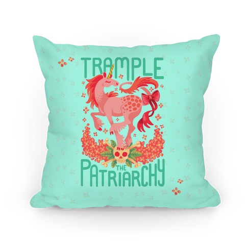 Trample The Patriarchy Pillow