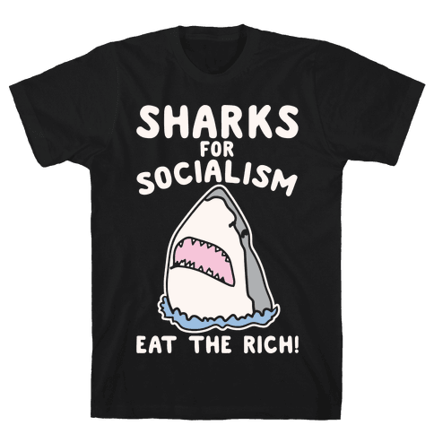 Sharks For Socialism Parody White Print Mens T-Shirt