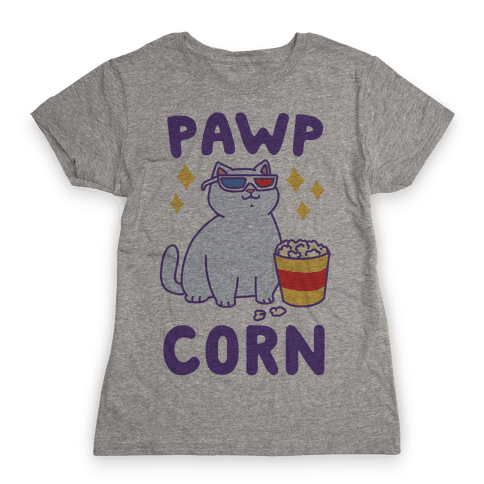 Pawpcorn Womens T-Shirt
