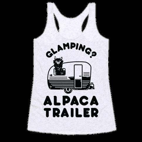 Glamping? Alpaca Trailer Racerback Tank Top