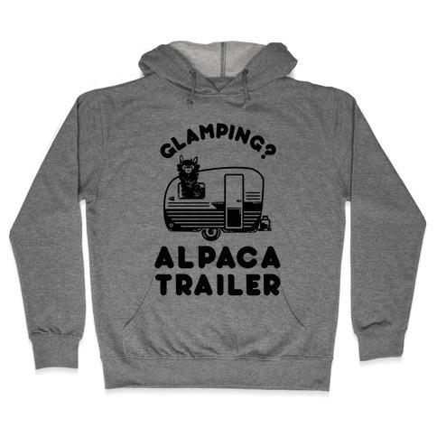 Glamping? Alpaca Trailer Hooded Sweatshirt