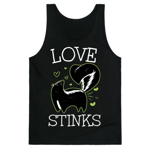 Love Stinks Tank Top
