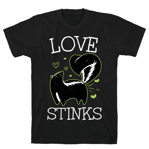 Love Stinks Mens T-Shirt