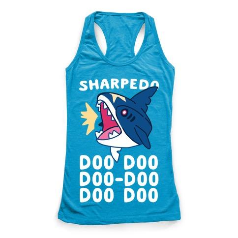 Sharpedo Doo Doo Doo-Doo Doo Doo Racerback Tank Top