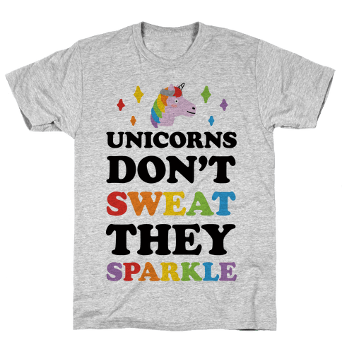 Unicorns Don't Sweat They Sparkle Mens T-Shirt