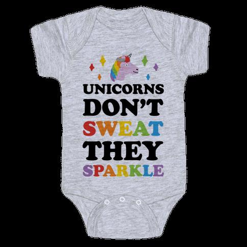 Unicorns Don't Sweat They Sparkle Baby Onesy