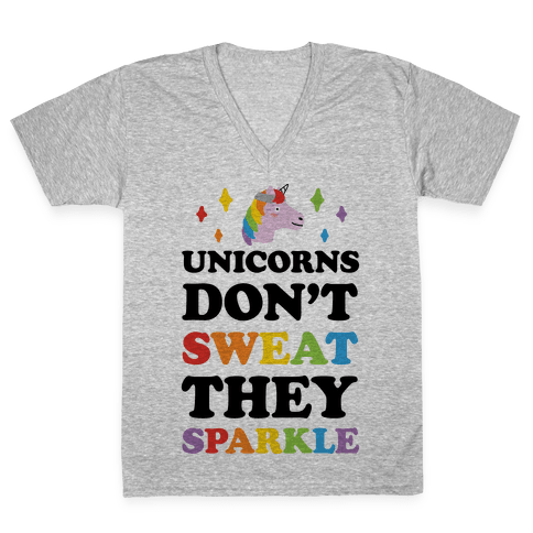 Unicorns Don't Sweat They Sparkle V-Neck Tee Shirt