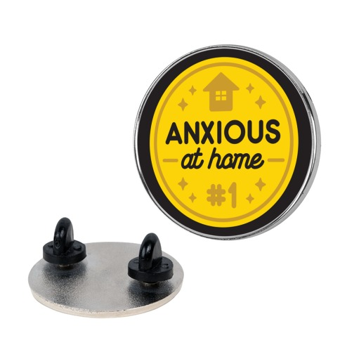 Anxious At Home Award Pin