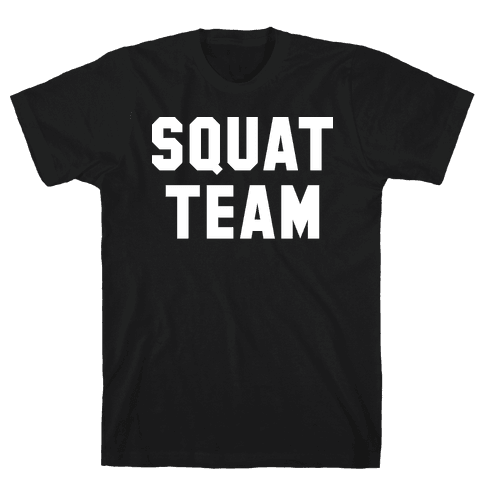 Squat Team Mens T-Shirt
