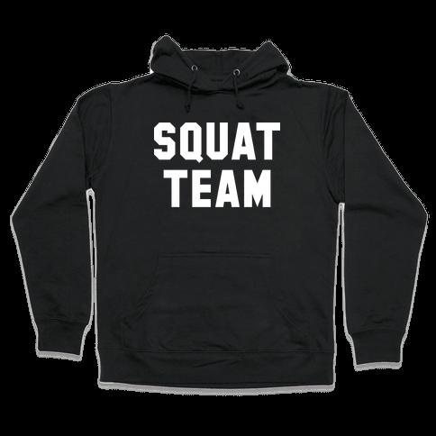 Squat Team Hooded Sweatshirt