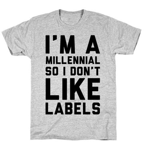 I'm A Millennial T-Shirt