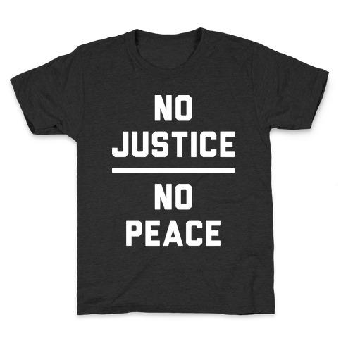 No Justice No Peace Kids T-Shirt