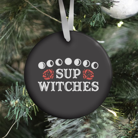 Sup Witches Ornament