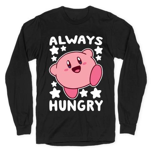 Always Hungry - Kirby Long Sleeve T-Shirt