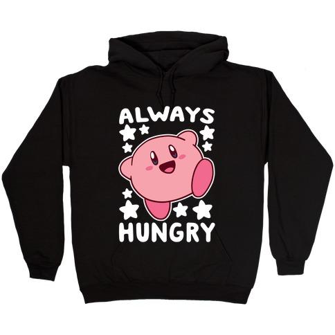 Always Hungry - Kirby Hooded Sweatshirt