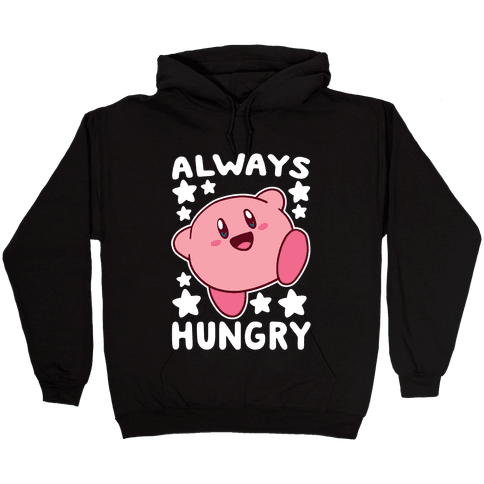 Always Hungry - Kirby Hooded Sweatshirt