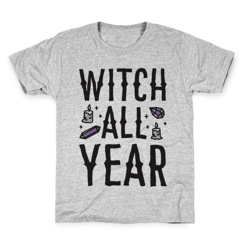 Witch All Year Kids T-Shirt
