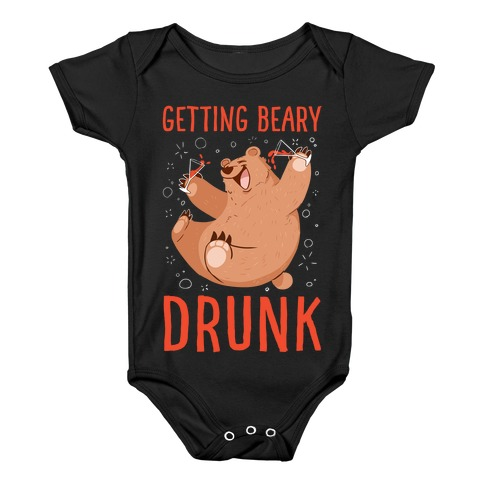 Getting Beary Drunk Baby Onesy