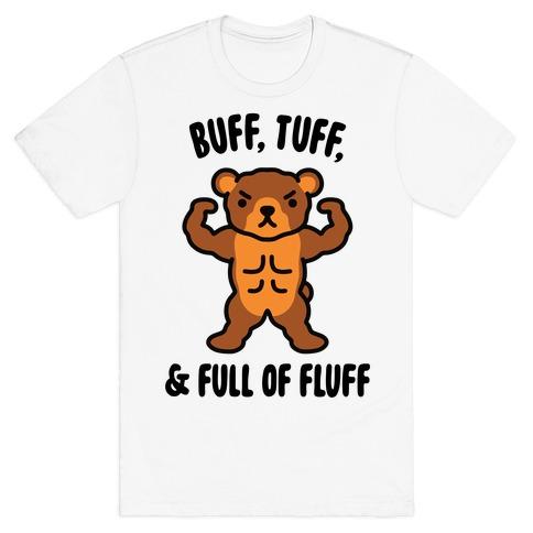Buff, Tuff, & Full of Fluff T-Shirt