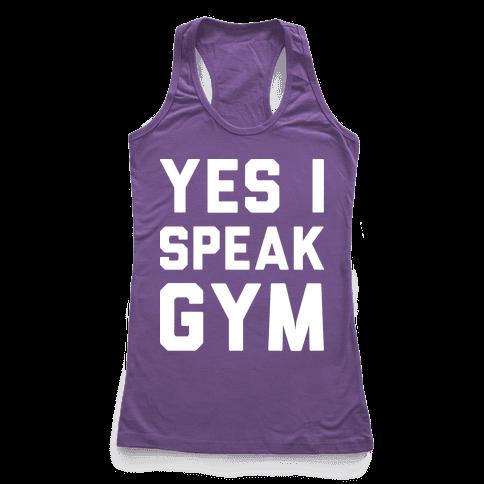Yes I Speak Gym (White)