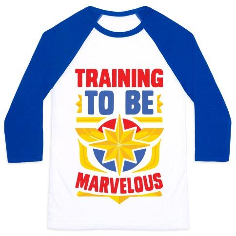 Traning to be Marvelous Baseball Tee