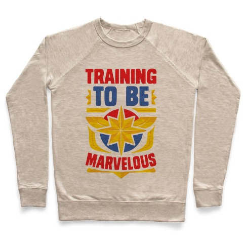 Traning to be Marvelous Pullover