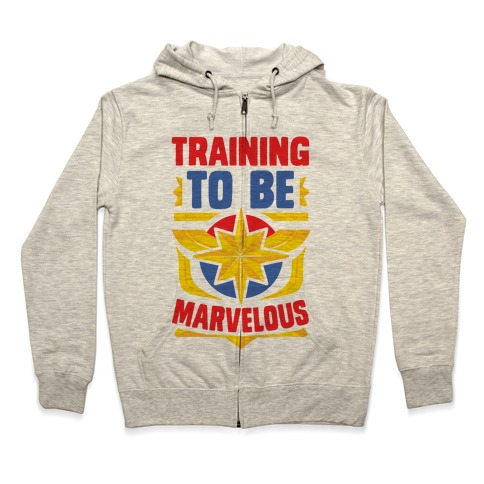 Traning to be Marvelous Zip Hoodie