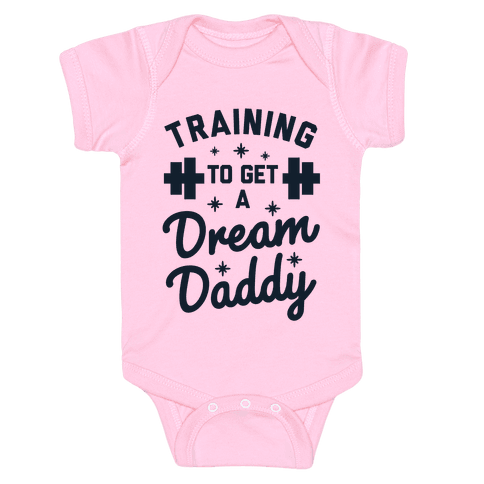 Training to Get a Dream Daddy Baby Onesy