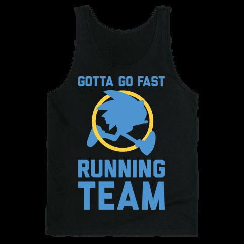 Gotta Go Fast Running Team Tank Top