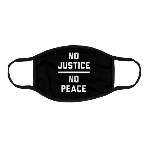 No Justice No Peace Flat Face Mask