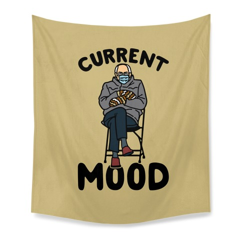 Current Mood Sassy Bernie Sanders Tapestry