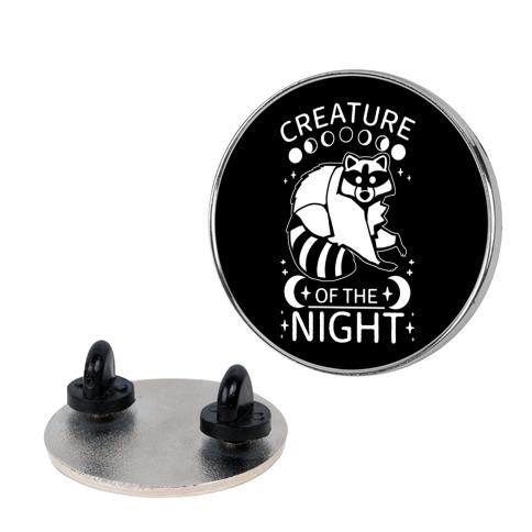 Creature Of The Night Raccoon Pin