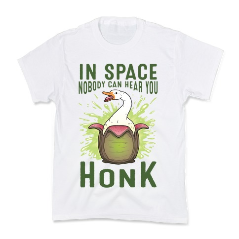 In Space Nobody Can Hear You HONK Kids T-Shirt