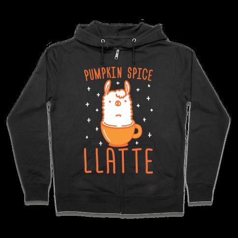Pumpkin Spice Llatte Zip Hoodie