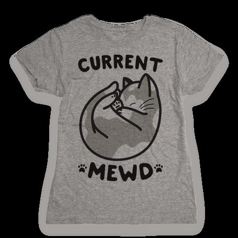 Current Mewd: Catnap Womens T-Shirt
