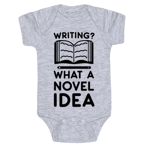 Writing? What a Novel Idea Baby Onesy