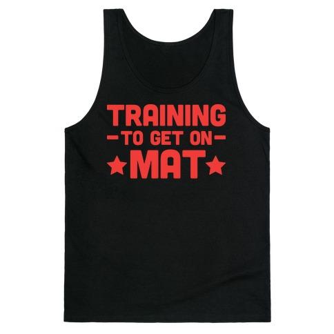 Training To Make Mat Tank Top