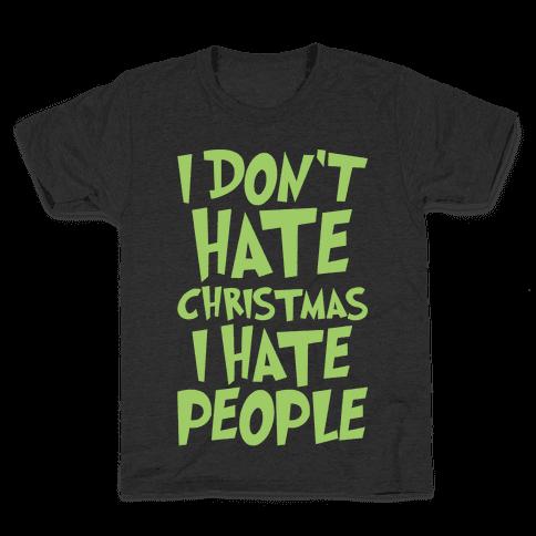 I Don't Hate Christmas I Hate People Parody White Print Kids T-Shirt