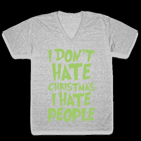 I Don't Hate Christmas I Hate People Parody White Print V-Neck Tee Shirt